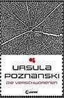 Die Verschworenen von Ursula Poznanski (Bildrechte: Loewe Verlag)